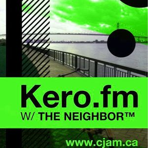 KERO FM WITH THE NEIGHBOR™ EPISODE 20120515-0000-t1337036400