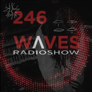 WAVES #246 - LUMINANCE MIXTAPE - BLACKMARQUIS - 15/9/19