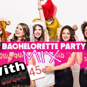 Bachelorette Party Mix