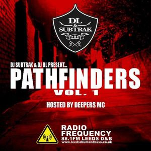 DL & Subtrak - 'Pathfinders Vol.1' feat Deepers MC