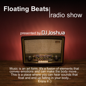 DJ Joshua @ Floating Beats Radio Show 303