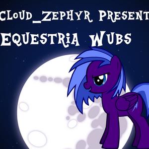 Equestria Wubs 20/6/14