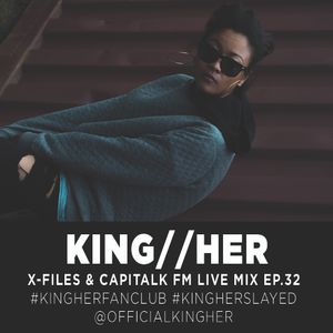 KING//HER X-FILES EPISODE 32
