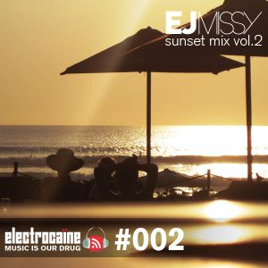 electrocaïne session #002 – EJ Missy
