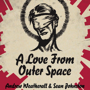 L'HORA HAC 555 - ANDREW WEATHERALL & SEAN JOHNSTON (A Love From Outer Space) at Leftorium (21.2.14)