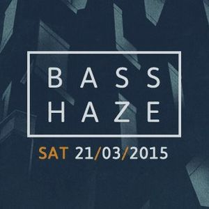 Basshaze Promo Mix // March '15