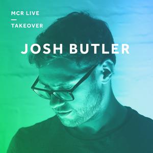 Josh Butler - Friday 22nd September 2017 - MCR Live Takeover