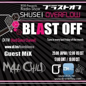 Blast Off Guest Mix Mad Child -Aug 2014