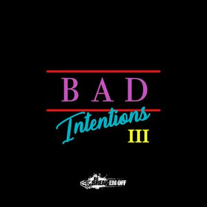 Bad Intentions 3