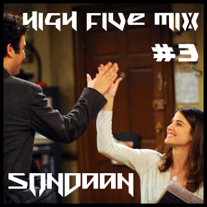 SonDaan - High Five Mix #3