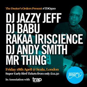 DJ Jazzy Jeff - #TDO300 mix