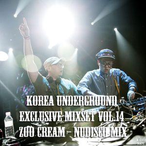 Korea Underground Exclusive Mixset Vol.14 ZooCream - NUDISCO
