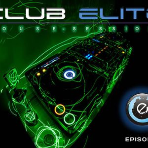 Club Elite House Sessions Episode 8