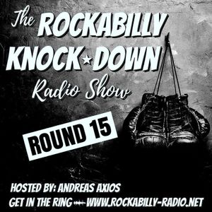 Rockabilly Knock Down- Round 15- Hosted by Andreas Axios (20.11.17)