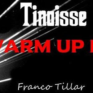 Tinoisse - Warm Up Mix