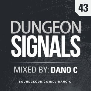 Dungeon Signals Podcast 43 - DANO C