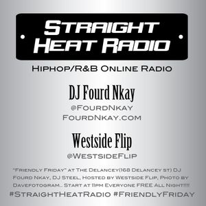 Straight Heat Radio - November 2015 - DJ Fourd Nkay X WestsideFlip