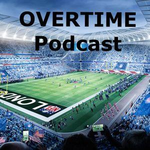 OVERTIME Podcast- Episode 4