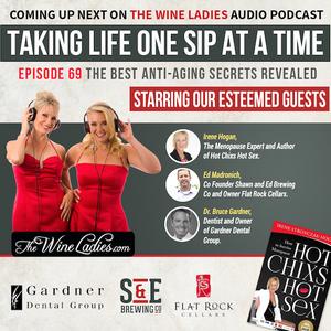 Episode 69: Anti Aging; Irene Hogan, Ed Madronich, Dr. Bruce Gardner