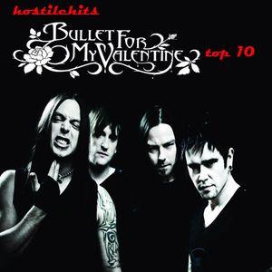 Hostile Hits - Bullet For My Valentine part1. Top 10