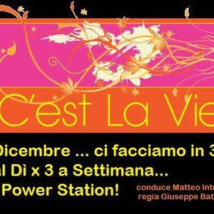 C'EST LA VIE / italian radioshow / 17 November 2010