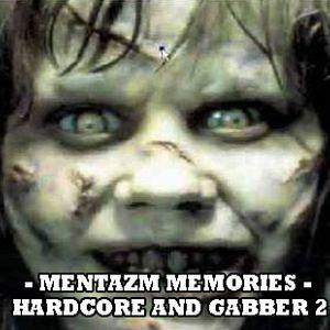 Mentazm Memories - Hardcore 2