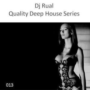 Quality Deep House Series 013