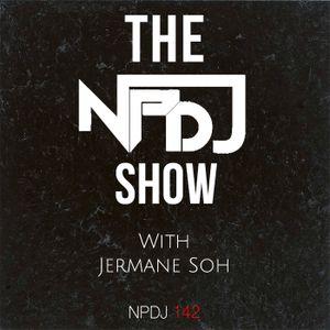The NPDJ Show 142
