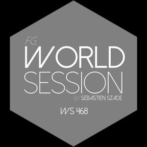 World Session 468 by Sébastien Szade (Club FG Broadcast)