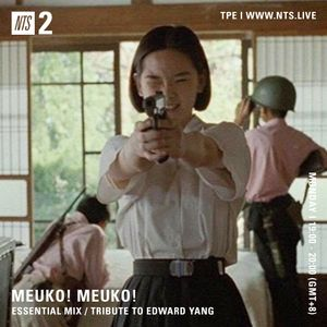 Meuko! Meuko! (Edward Yang Special) - 26th June 2017
