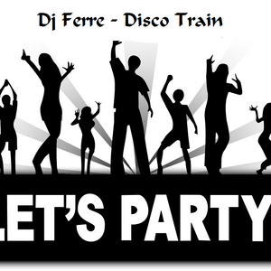 Dj Ferre - Disco Train 1