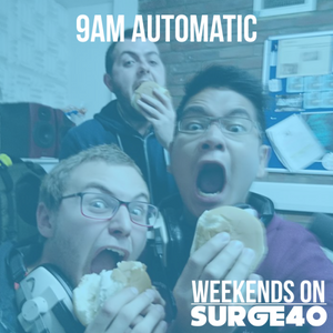 9 A.M. Automatic Podcast Saturday 21st May 9am