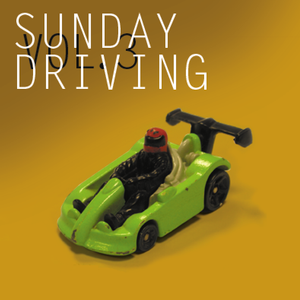 Sunday Driving Vol. 3
