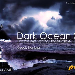 Dark Ocean 018 Mix By Stratos DeepDark & Dj Duma @Pure Fm