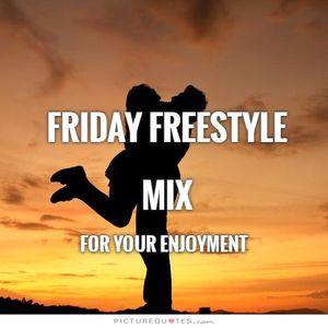 Friday Freestyle Mix - DJ Carlos C4 Ramos