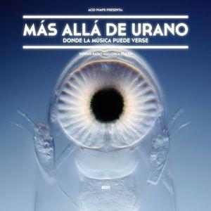 [PODCAST005] Más Allá De Urano: Donde La Música Puede Verse