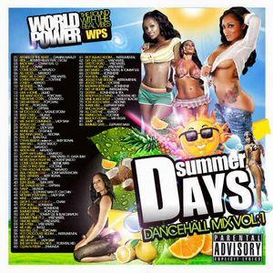 SUMMER DAYS.....WORLD POWER SOUND BASHMENT MIX