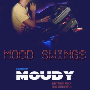 MOOD SWINGS EP01 with MOUDY 25.09.09