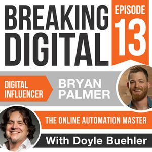 Bryan Palmer - The Online Automation Master For Businesses - Making Marketing Automation Work For Yo