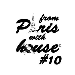 From Paris With House EP10 - EMISORAS