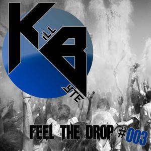 Killbyte - Feel The Drop #003