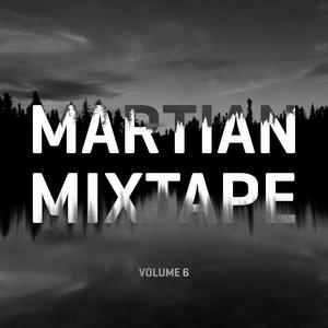 Martian Mixtape Vol. 6