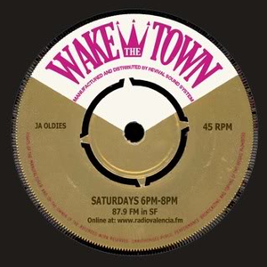 Wake The Town 4/29/15: w/very special guest: Ras Layo