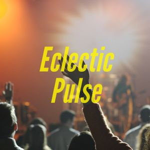 Eclectic Pulse - 22nd February 2017