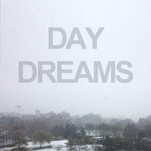 Day Dreams Podcast Vol. 1