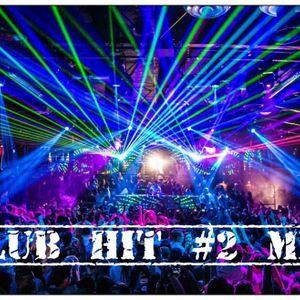 Club HIt mix #2