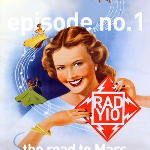 RADYIO - episode #1: The road to Mars