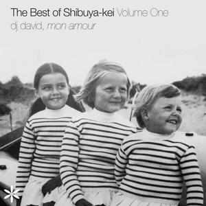 The Best of Shibuya-kei, Volume One