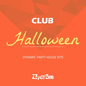 Club Halloween - Dynamic Party House Hits Mix 2010