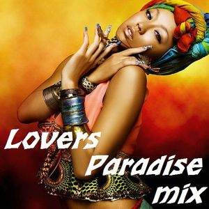 Lovers Paradise - Compilation Mix.Vol 1- 2012